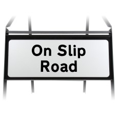 On Slip Road Supplementary Plate - Metal Sign