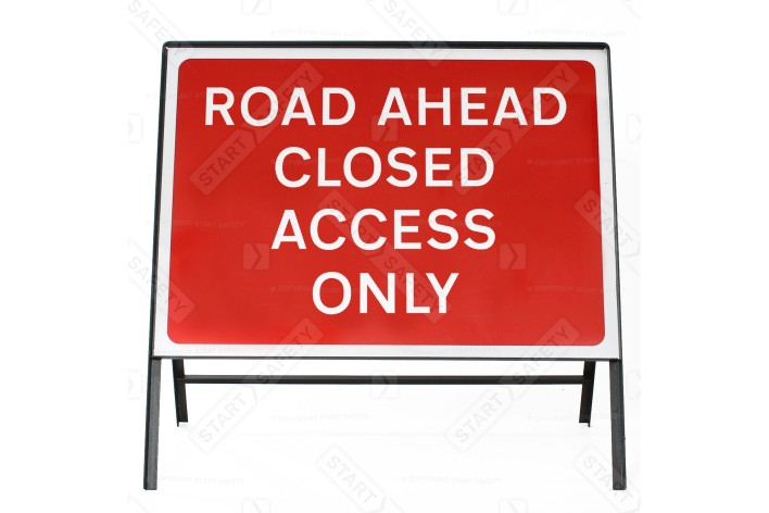 Road Ahead Closed Access Only - Metal Sign Face