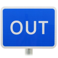 OUT Sign DIA 834 Post Mounted Various Sizes R2/RA2
