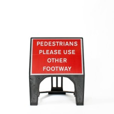 Pedestrians Please Use Other Footway Sign - Q-Sign