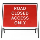 Road Closed Access Only Sign - Zintec Metal Sign Face