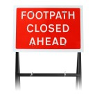 'Footpath Closed Ahead' Sign |Quick Fit (face only)