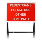 'Pedestrians Please Use Other Footpath' Sign |Quick Fit (face only)