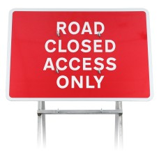 Road Closed Access Only Sign |Quick Fit (face only)