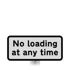 'No loading at any time' Post Mounted Sign Dia 638 R2/RA2