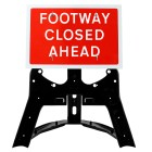 Footway Closed Ahead Sign QuickFit EnduraSign | 600x450mm