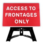 Access To Frontages Only Sign QuickFit EnduraSign | 1050x750mm
