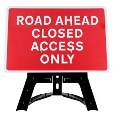 Road Ahead Closed Access Only Sign QuickFit EnduraSign | 1050x750mm