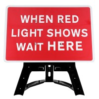 When Red Light Shows Wait Here Sign QuickFit EnduraSign Dia 7011 | 1050x750mm